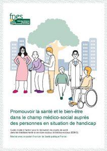 Un guide d'aide à l'action pour la réalisation de projets de santé dans les établissements et services sociaux et médico-sociaux (ESMS)