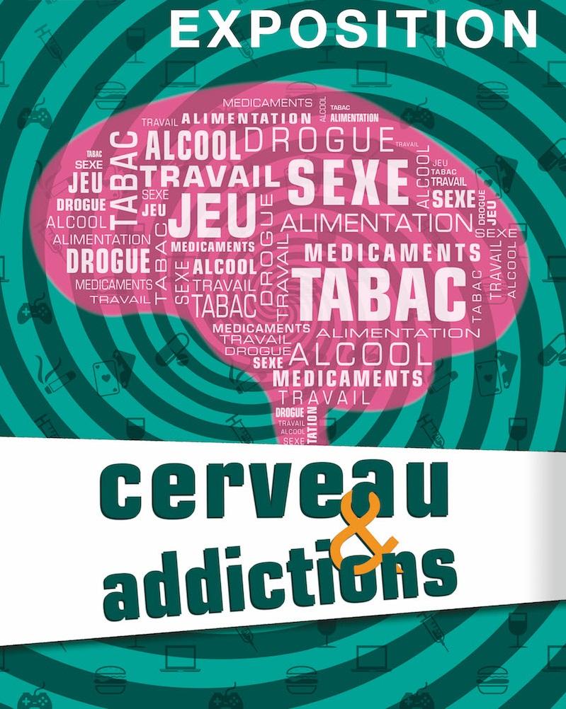 Exposition cerveau et addictions
