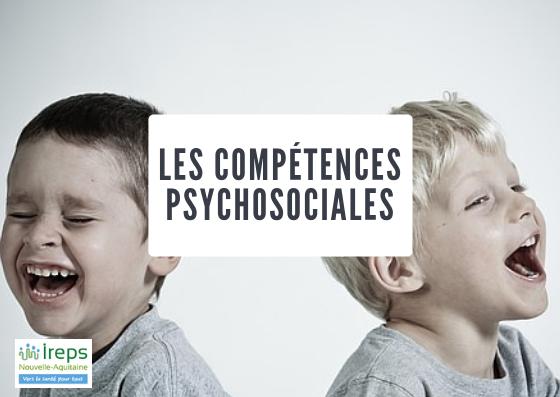 compétences psychosociales