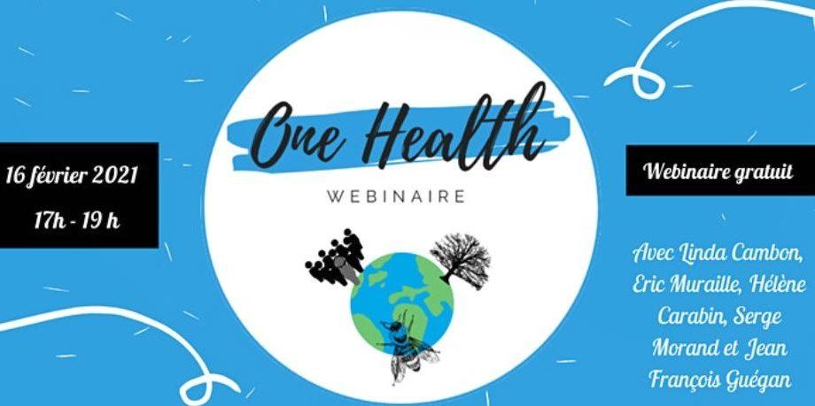 ONE HEALTH : UN DÉFI POUR LA SANTÉ ET L'ENVIRONNEMENT